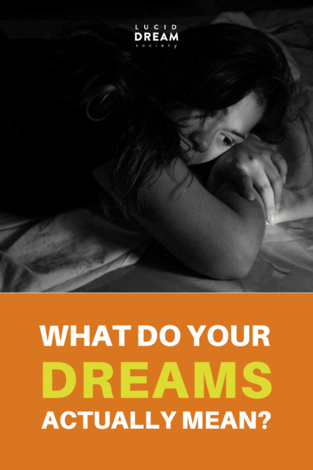 What Do Your Dreams Actually Mean?- Lucid Dream Society